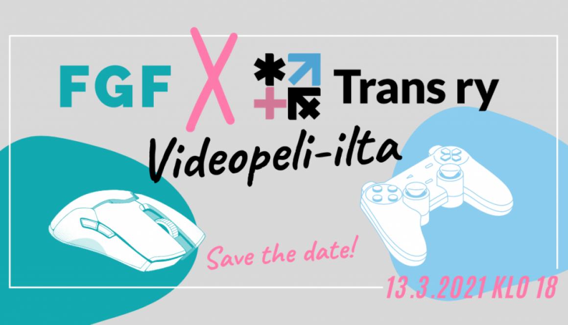FGF x Trans Ry Videopeli-ilta